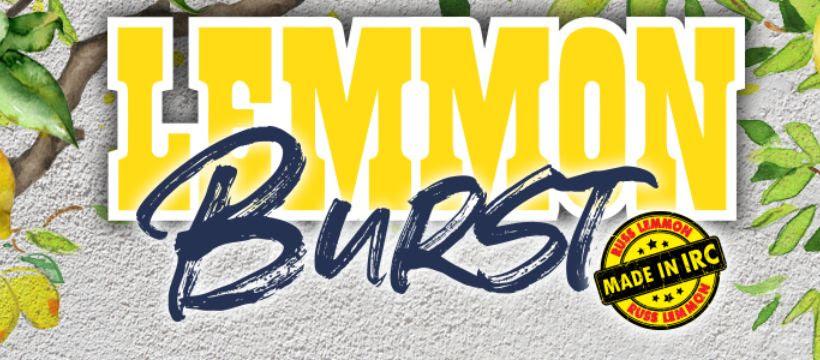 Lemmon Lines - Lemmon Burst